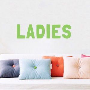 Other - Ladies...
